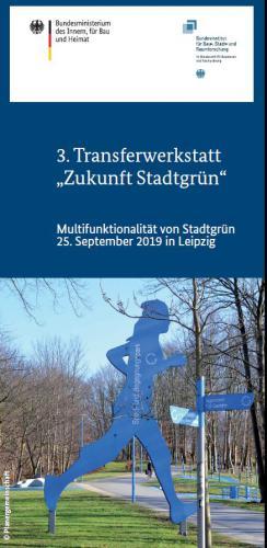 3. Transferwerkstatt Zukunft Stadtgrün