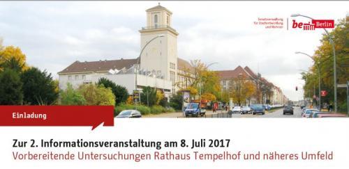 Einladung zur 2. Informationsveranstaltung :Vorbereitende Untersuchungen Rathaus Tempelhof und näheres Umfeld
