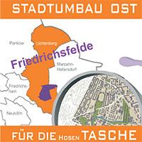 Stadtumbau Ost für die Hosentasche Friedrichsfelde