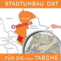 Stadtumbau Ost für die Hosentasche Ostkreuz
